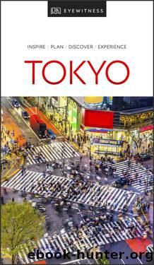 DK Eyewitness Tokyo by DK Eyewitness