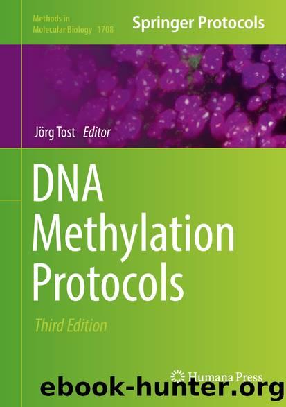 DNA Methylation Protocols by Jörg Tost