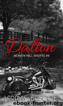 Dalton (Heaven Hill Shorts Book 9) by Laramie Briscoe