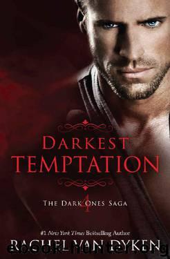 Darkest Temptation (The Dark Ones) by Rachel Van Dyken