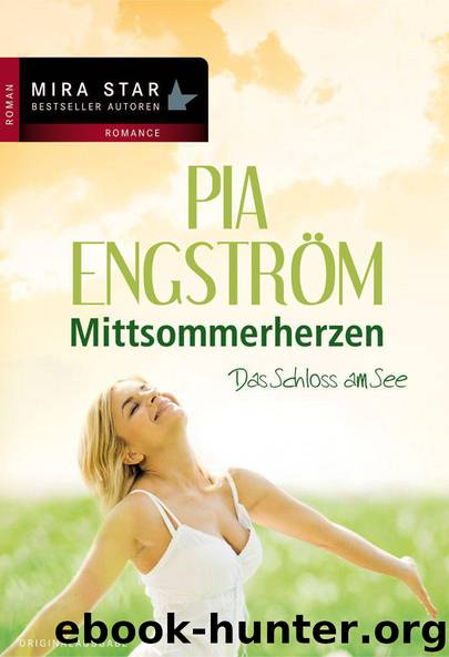 Das Schloss am See: Mittsommerherzen (German Edition) by Engström Pia