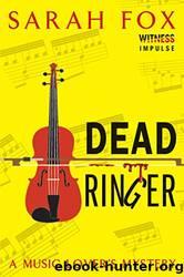 Dead Ringer: A Music Lover's Mystery by Sarah Fox