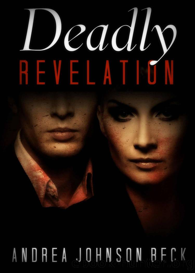 Deadly Revelation by Andrea Johnson Beck