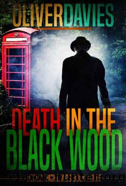 Death in the Black Wood: A DCI Keane Scottish Crime Thriller (Deadly Highlands Book 3) by Oliver Davies