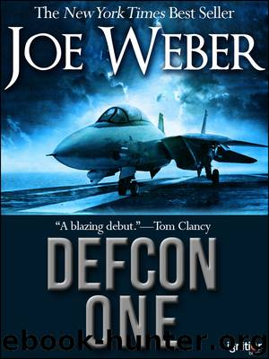 Defcon One: A Novel by Joe Weber