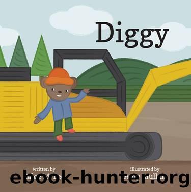 Diggy by Calee M. Lee