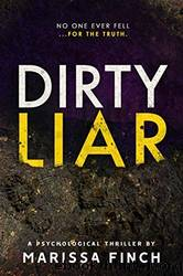 Dirty Liar by Marissa Finch