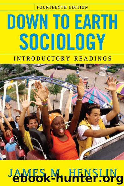 Down to Earth Sociology by James M. Henslin