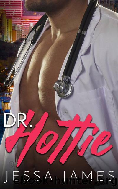 Dr. Hottie by Jessa James