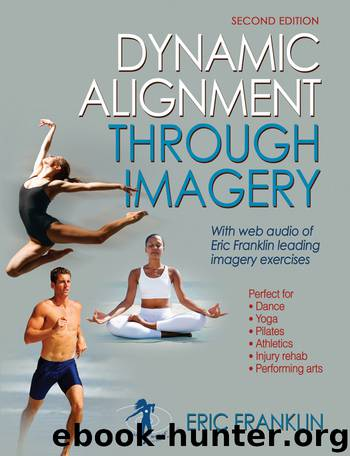 Dynamic Alignment Through Imagery by Eric Franklin