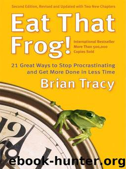 Eat That Frog! by Brian Tracy