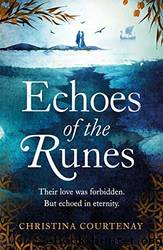 Echoes of the Runes by Christina Courtenay