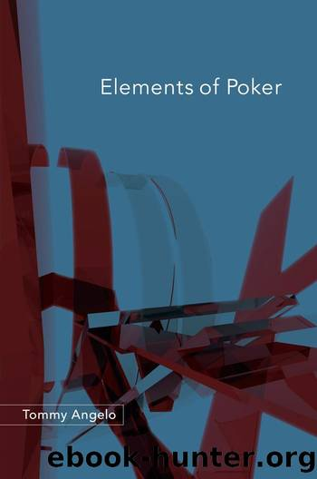 Elements of Poker by Tommy Angelo
