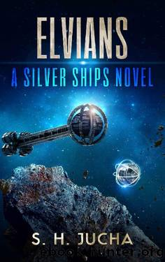 Elvians (The Silver Ships Book 18) by S. H. Jucha