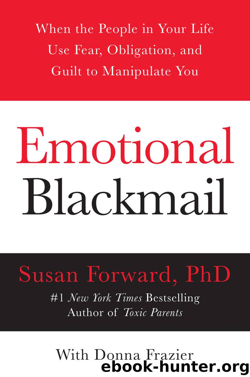 Emotional Blackmail by Susan Forward