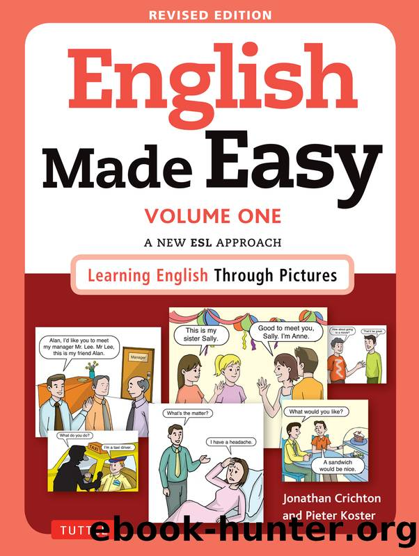 English Made Easy Volume One by Crichton Jonathan; Koster Pieter; & Pieter Koster