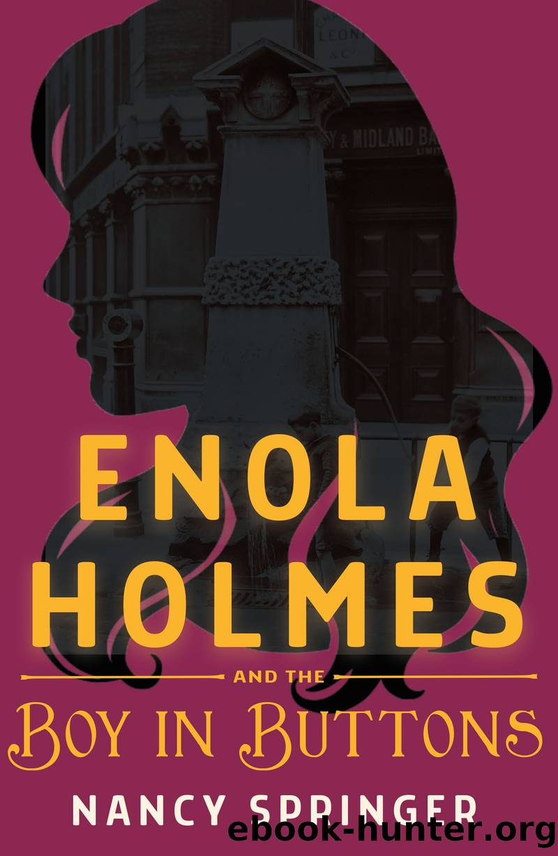 Enola Holmes and the Boy in Buttons by Nancy Springer