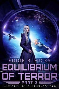 Equilibrium of Terror: Part 2 by Eddie R. Hicks