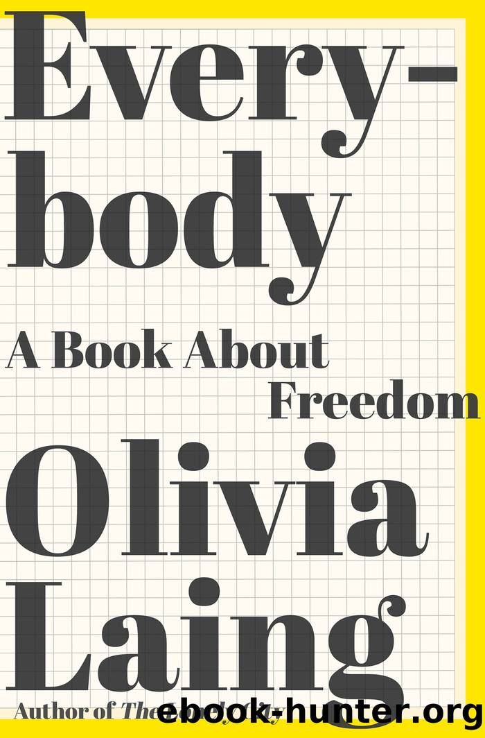 Everybody by Olivia Laing