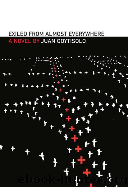 Exiled from Almost Everywhere by Juan Goytisolo