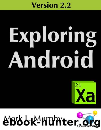 Exploring Android Version 2.2 by Mark L. Murphy