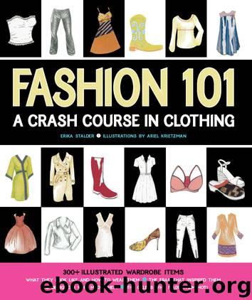Fashion 101 by Erika Stalder