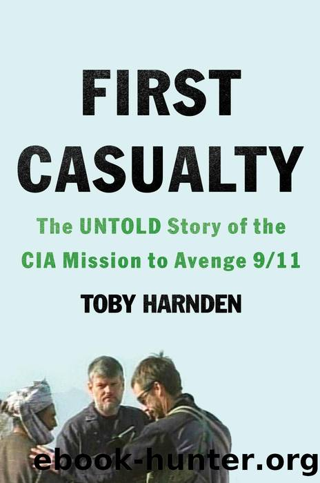First Casualty by Toby Harnden