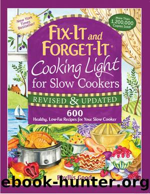 Fix-It and Forget-It Cooking Light for Slow Cookers by Phyllis Good