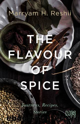 Flavour of Spice (9789350099094) by Reshii Marryam H