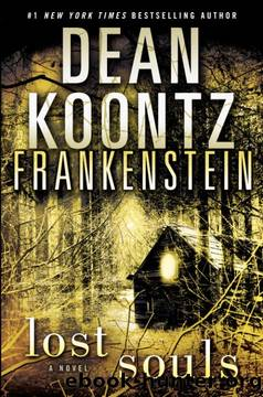 Frankenstein [4] Lost Souls by Dean Koontz