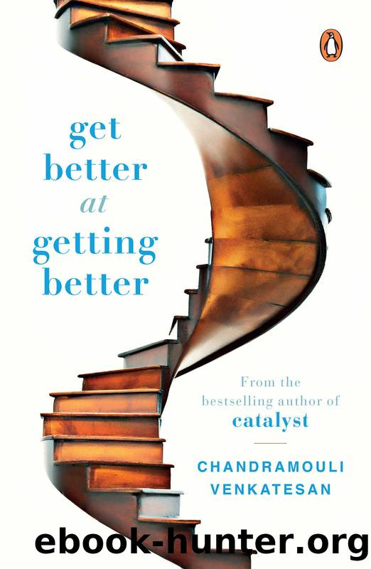 Get Better at Getting Better by Chandramouli Venkatesan