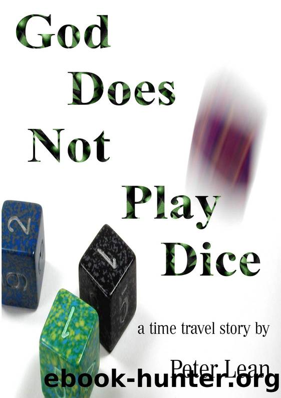 God Does Not Play Dice by Peter Lean