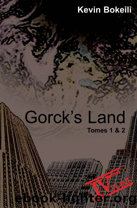 Gorck's Land - Tome 1 & 2 by Kevin Bokeili