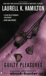 Guilty Pleasures by Laurell K Hamilton
