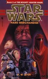 Hard Merchandise by K W. Jeter