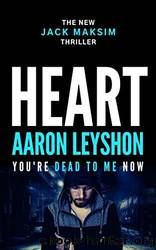 Heart: You're Dead to Me Now by Aaron Leyshon