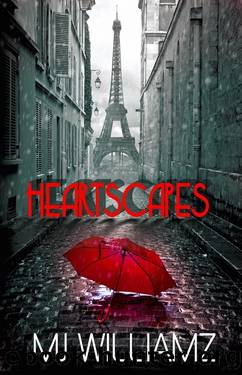 Heartscapes by M.J. Williamz