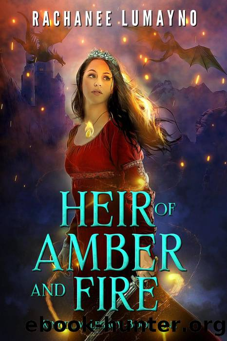 Heir of Amber and Fire by Rachanee Lumayno