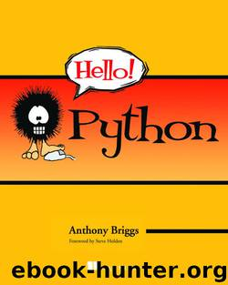 Hello! Python by Anthony Briggs