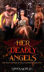 Her Deadly Angels (The Seven Sinners of Hell's Kingdom Book 2) by Ginna Moran