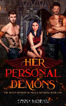 Her Personal Demons (The Seven Sinners of Hell's Kingdom Book 1) by Ginna Moran