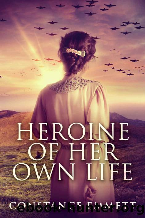 Heroine Of Her Own Life by Constance Emmett