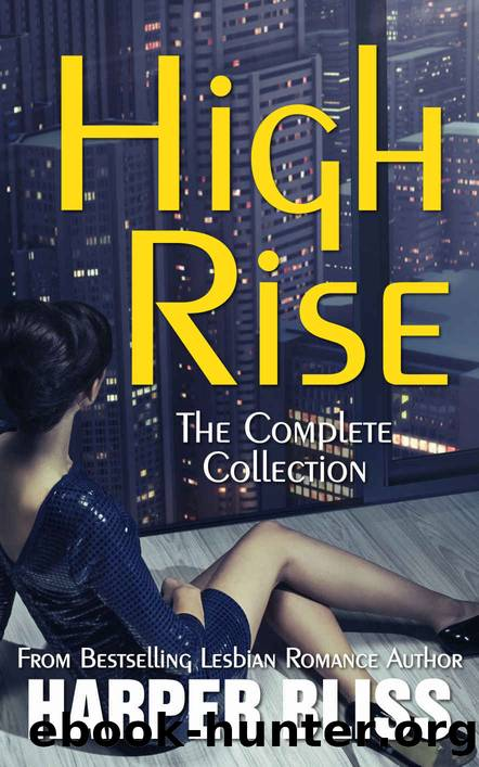 High Rise: The Complete Collection by Harper Bliss