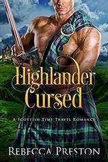 Highlander Cursed by Rebecca Preston