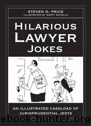 Hilarious Lawyer Jokes by Steven D. Price
