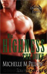 His Highness the Duke by Pillow Michelle M