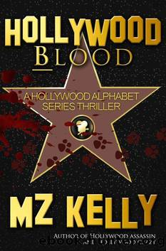 Hollywood Blood by M. Z. Kelly