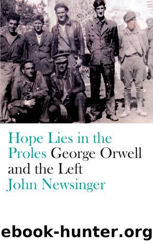 Hope Lies in the Proles by John Newsinger