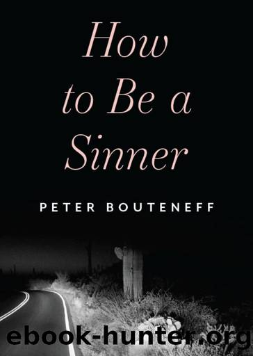 How to Be a Sinner by Bouteneff Peter