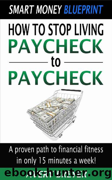 How to Stop Living Paycheck to Paycheck by Avery Breyer